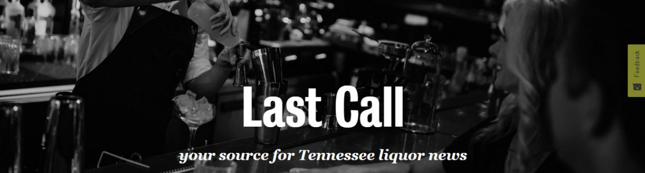 Last-Call---your-source-for-Tennessee-liquor-news